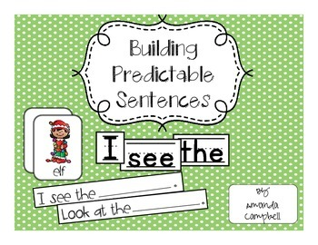 Building Predictable Sentences - Christmas Edition