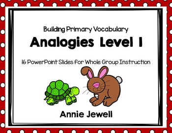 Analogies 1 - Slide Show Printables and Task Cards