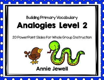 Analogies 2 - Slide Show Printables and Task Cards
