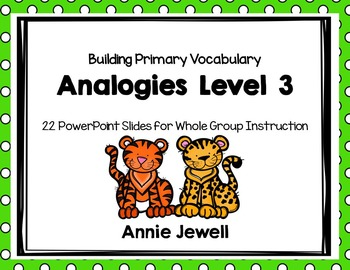 Analogies 3 - Slide Show Printables and Task Cards