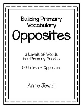 Antonyms: Opposites