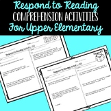 Respond to Reading - Activities for Reading Centers or Independent Reading