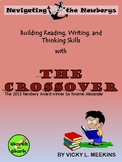 Building Reading, Writing, and Thinking Skills with THE CROSSOVER