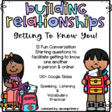 Building Relationships | Get To Know You | Google Slides| Back To School