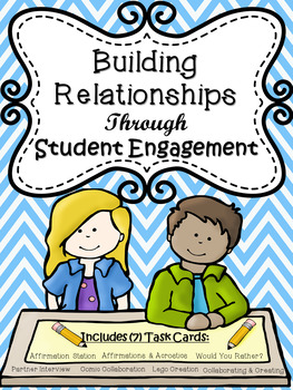 Collaboration Task Cards:  Building Relationships Through Student Engagement