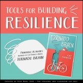 Building Resilience with Tornado Brain