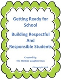 Building Respectful and Responsible Students