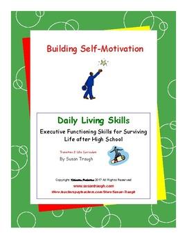 Building Self-Motivation--Daily Living Skills