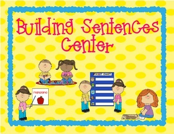 Making Sentences Center