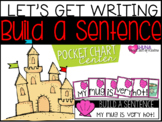 Building Sentences 2 {A Let's Get Writing Center}
