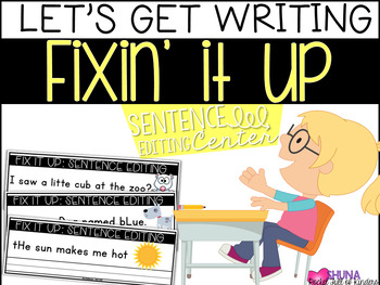 Sentence Editing {A Let's Get Writing Center}