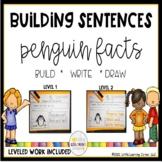 Building Sentences: Penguin Facts for Kids - Writing Center