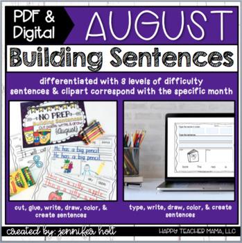 Building Sentences {August Edition}