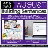 Building Sentences (August)   PDF & DIGITAL for Distance Learning