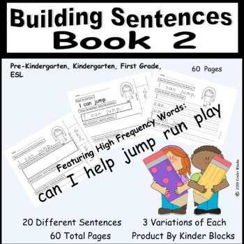 Building Sentences Bundle For Kindergarten and First Grade-Bk 2 & Questions Too