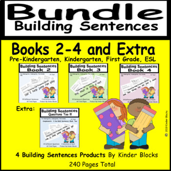 Building Sentences Bundle For Kindergarten and First Grade - Books 2-4 and Extra