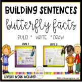 Building Sentences Butterfly Facts Writing Center