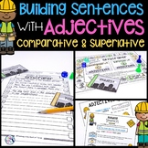 Building Sentences   Comparative & Superlative Adjectives