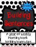 Building Sentences Morning Work/ Writing Warm-Ups/ Writing Center Tasks