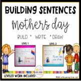 Building Sentences: Mothers Day Writing Center