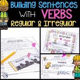 Building Sentences   Regular & Irregular Verbs