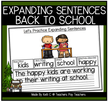 Expanding Sentences- Back To School  (Nouns, Verbs, Adjectives and Settings)