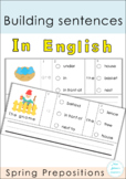 Building Sentences Set XX -Spring Prepositions