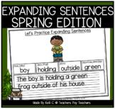 Expanding Sentences ~ Spring Edition