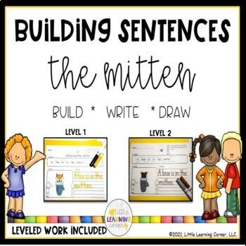 Building Sentences THE MITTEN no-prep center