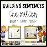 Building Sentences THE MITTEN writing center