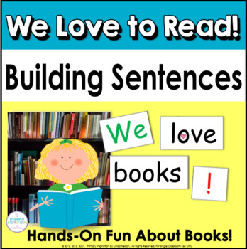 Building Sentences: We Love to Read!