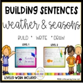 Building Sentences Weather and Seasons - Writing Center