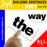 Building Sentences with Fry's Sight Words - First 100 Words