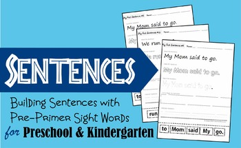Building Sentences with Pre Primer Sight Words