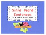 Cut, Paste, Draw & Color Sight Word Sentences