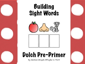 Building Sight Words (Dolch Pre-Primer)