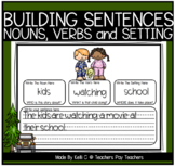 Building Sentences Worksheets - Nouns, Verbs and Setting