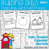 Calendar Building Skills:  Daily Language & Math Practice Unit 1