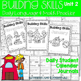 Calendar Journal:  Daily Language & Math Practice Unit 2
