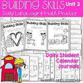 Calendar Building Skills:  NO PREP Daily Language & Math Practice Bundle Unit 3