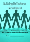 Building Skills for a Social World