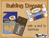 Building S'mores with -y and -ly Suffixes