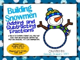 Building Snowmen- A Building Adding and Subtracting Fractions Game