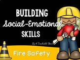 Building Social-Emotional Skills ~ Fire Safety Posters