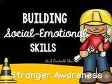 Building Social-Emotional Skills ~ Stranger Awareness- No Go Yell Tell Posters