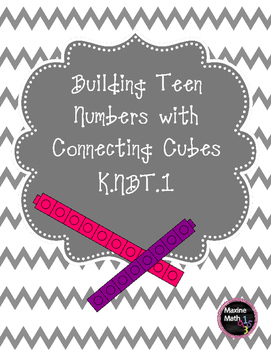 Building Teen Numbers with Connecting Cubes K.NBT.1