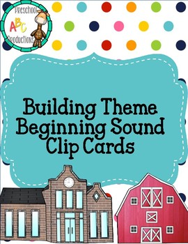 Building Theme Beginning Sound Clip Cards