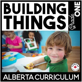 Building Things | Alberta Curriculum