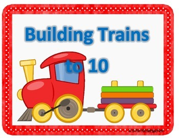 Building Trains to 10