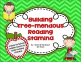 Building Tree-mendous Reading Stamina